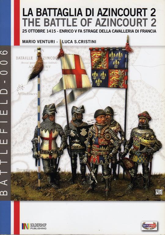 La battaglia di Azincourt. 2 Voll.